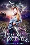 Demons Forever (The Shadow Demons Saga Book 6) (English Edition)