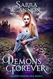 Demons Forever (The Shadow Demons Saga Book 6) (English Edition)