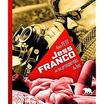Jess Franco: Ou les prospérités du bis