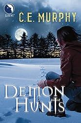 Demon Hunts (Luna) (The Walker Papers, Book 6)