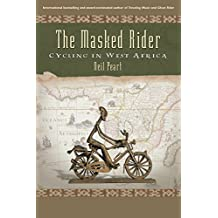 The Masked Rider: Cycling in West Africa