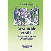 Praxisbuch - Geschichte erzählt. Von der Antike bis zum 20. Jahrhundert.