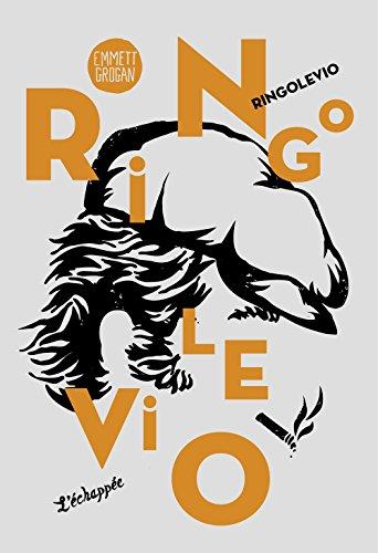 Ringolevio : Une vie jouée sans temps morts