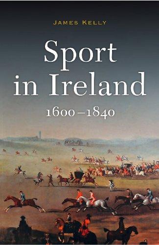 Sport in Ireland, 1600-1840 por Kelly James