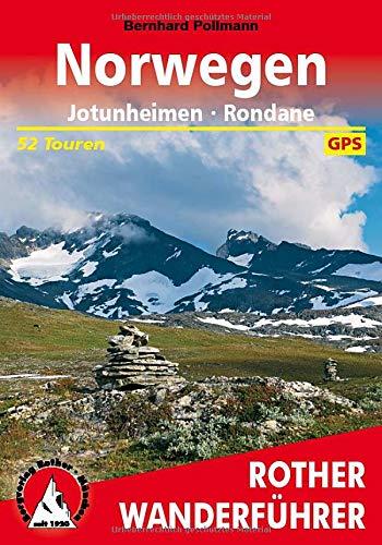 Norwegen: Jotunheimen - Rondane: Die schönsten Fjord- und Bergwanderungen. 52 Touren. Mit GPS-Tracks (Rother Wanderführer)