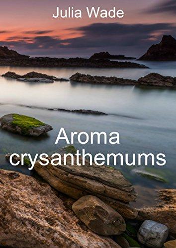 Aroma crysanthemums (Welsh Edition) por Julia Wade