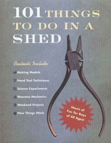 101 Things To Do In A Shed by Beattie, Rob (November 3, 2005) Hardcover