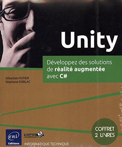 Unity - Coffret de 2 livres : Développez des solutions de réalité augmentée avec C#