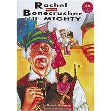 Rachel Versus Boncrusher The Mighty New Readers Fiction 2 (LONGMAN BOOK PROJECT)