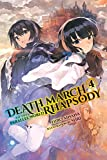 Death March to the Parallel World Rhapsody, Vol. 4 (light novel), (Death March to the Parallel World Rhapsody (light novel), Band 4)