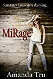 Mirage (Tru Exceptions - Christian Romantic Suspense, Book 2)