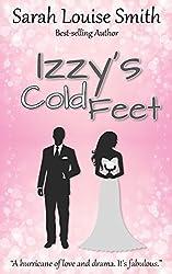 Izzy's Cold Feet: One bride to be. Three ex-boyfriends.