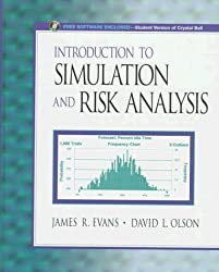 Introduction to Simulation and Risk Analysis by James R. Evans (1998-01-21)