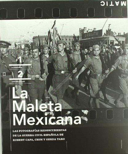 Descargar Libro La Maleta Mexicana: Las Fotografías Redescubiertas De La Guerra Civil Española (Libros de Autor) de Robert Capa