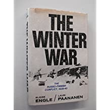 The Winter War: The Russo-Finnish Conflict, 1939-40