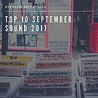 Gysnoize Recordings: Top 10 September Sound 2017
