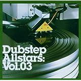 Dubstep Allstars Vol. 3