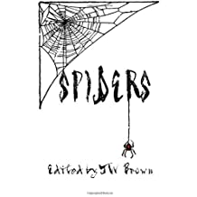 Spiders by Wesley Dylan Gray (2012-08-02)