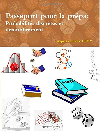 Passeport pour la prépa: Probabilités discrètes et dénombrement PDF Books