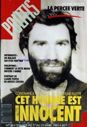 POLITIS LE CITOYEN [No 53] du 17/03/1989 - MUNICIPALES - LA PERCEE VERTE - INFIRMIERES - UN MALAISE QUI N'EN FINIT PAS - PHILIPPINES - LA SECTE MOON INFILTRE L'ARMEE - CLAUDE PIEPLU - CET HOMME EST INNOCENT - CONDAMNE A VIE POUR LE MEURTRE D'UNE