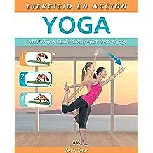 Ejercicio en acción: Yoga (EJERCICIO CUERPO-MEN)