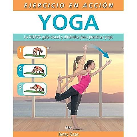 Ejercicio en acción: Yoga (PRÁCTICA ILUSTRADA)