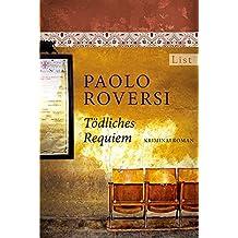 Tödliches Requiem (Ein Enrico-Radeschi-Krimi, Band 2)