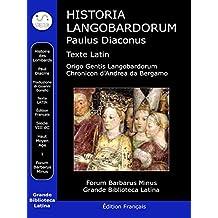 Historia Langobardorum: Histoire des Lombards (GBL Forum Barbarus)