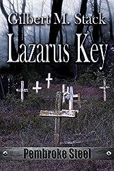 Lazarus Key (Pembroke Steel Book 1)
