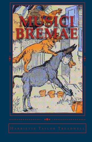 Musici Bremae: et Fabulae Alterae por Harriette Taylor Treadwell