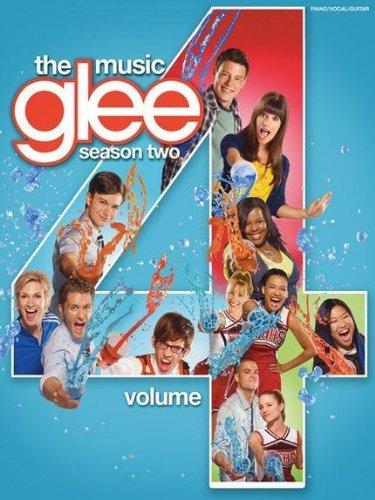 Glee Songbook: Season 2, Volume 4: Songbook für Klavier, Gesang, Gitarre