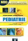 Pédiatrie - 50 dossiers classiques, 10 dossiers transversaux