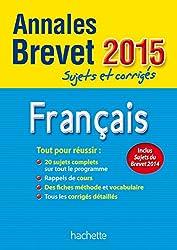 Annales Brevet 2015 sujets et corrigés - Français