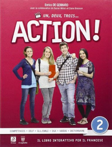 Un, deux, trois. action! Con espansione online. Per le Scuole superiori: 2
