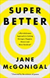 SuperBetter: How a Gameful Life Can Make You Stronger, Happier, Braver and More Resilient