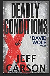 Deadly Conditions: Volume 4 (David Wolf) by Jeff Carson (2014-12-01)