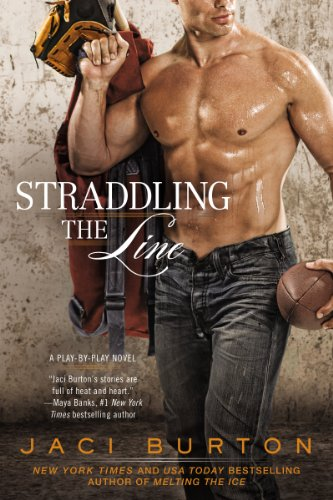 Straddling the Line (A Play-by-Play Novel Book 8) (English Edition) Burton Womens-player