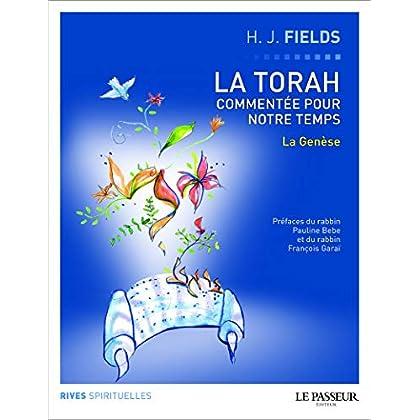 La Torah commentée pour notre temps - tome 1 La Genèse