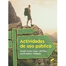Actividades de uso público (Seguridad y medio ambiente)