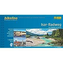 bikeline Radtourenbuch: Isar-Radweg: Von Scharnitz zur Donau, wetterfest/reißfest