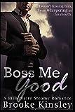 Boss Me Good