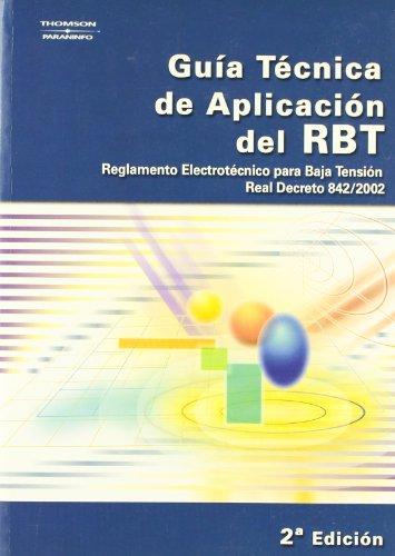 Guia tecnica aplicacion rbt 842/2002 por Aa.Vv.