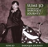 Sumi Jo - Baroque Journey