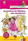 Die kleinen Lesedrachen: Geschichten für Mädchen zum Lesenlernen, 1. Klasse