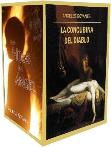 La Concubina del Diablo y Los Hijos del Ángel (Dos libros en un volumen)