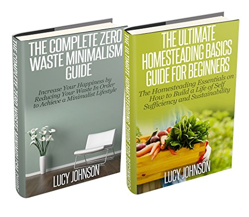 homesteading-minimalism-sustainable-living-learn-how-to-build-a-life-of-self-sufficiency-minimalist-