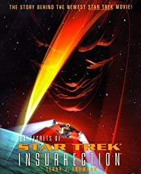 The Secrets of Star Trek: Insurrection (Star Trek: the Next Generation) by Terry J. Erdmann (1998-12-01)