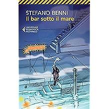 Il bar sotto il mare (Universale economica)