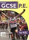 GCSE PE for WJEC: Student's Book (Folens GCSE PE)