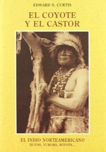 El Coyote Y El Castor por Edward S. Curtis